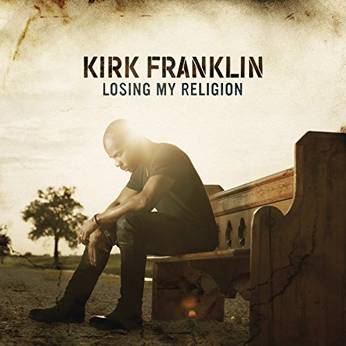Original album cover of Losing My Religion by Kirk Franklin