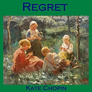 regret by kate chopin essays Read this full essay on the awakening by kate chopin  #:_25____regret  by kate chopinreader responsedirections: please type your responses to the.