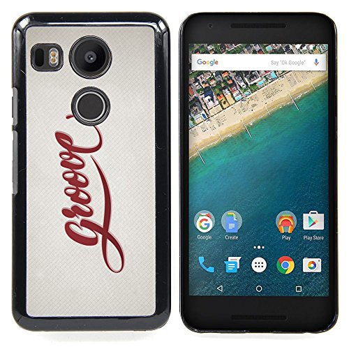 Jordan Colourful Shop - Groove Quote Slogan Sign Badge Life Style For LG Google Nexus 5X - < Custom black plastic Case Cover > - (Google Chrome Badge compare prices)