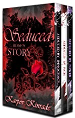 Seduced: Rose's Story (Books 1-3) (The Seduced Saga)