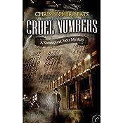 Cruel Numbers: A Steampunk Noir Mystery | Christopher Beats