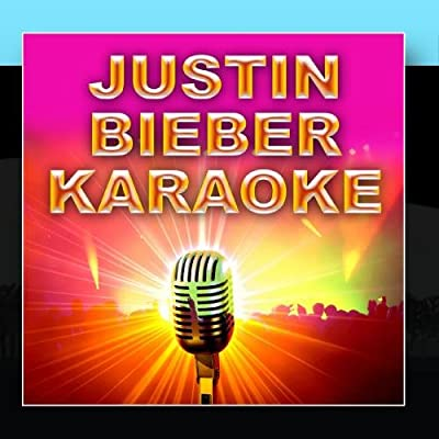 Justin Bieber Karaoke