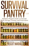 Survival Pantry: Definitive Preppers...