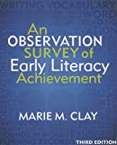 An Observation Survey of Early Literacy Achievement, Third Edition (3rd Edition)