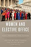 img - for Women and Elective Office: Past, Present, and Future book / textbook / text book