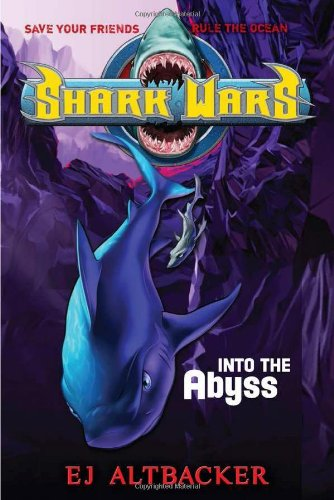 Shark Wars #3: Into the Abyss (Shark Wars Series compare prices)
