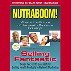 Nutraboom: What Is the Future of the Health Products Industry? | [Ed Ludbrook]