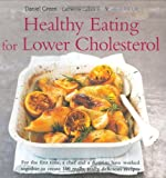 Daniel Green Healthy Eating for Lower Cholesterol (Healthy Eating) (Healthy Eating Series)