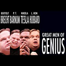 Great Men of Genius, Part 3: Nikola Tesla (       UNABRIDGED) by Mike Daisey Narrated by Mike Daisey