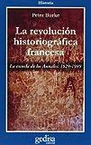 La Revolución Historiografica Francesa (Cla-De-Ma) (Spanish Edition) (8474325064) by Burke, Peter