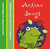 Action Songs: Songs to make you out of breath! (Nursery Tapes)