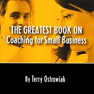 The Greatest Book on Coaching for Small Business Audiobook
