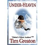 Under-Heaven ~ Tim Greaton