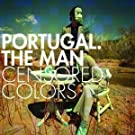 Portugal.The Man Censored Colors