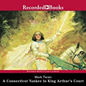 A Connecticut Yankee in King Arthur's Court | [Mark Twain]