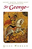 img - for St. George: Knight, Martyr, Patron Saint and Dragonslayer (Pocket Essential series) book / textbook / text book