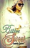 BITTER-SWEET (A NOVEL)