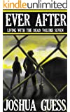 Ever After (Living With the Dead Book 7)