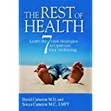 The Rest of Health: Learn the 7 Vital Strategies to Optimize your Well-beingby David Cameron