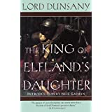 The King of Elfland's Daughter (Del Rey Impact) ~ Lord Dunsany