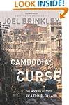 Cambodia's Curse: The Modern History...