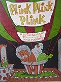 Plink, Plink, Plink. (0395127505) by Baylor, Byrd.
