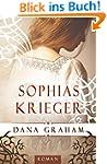 Sophias Krieger (Historischer Liebesr...