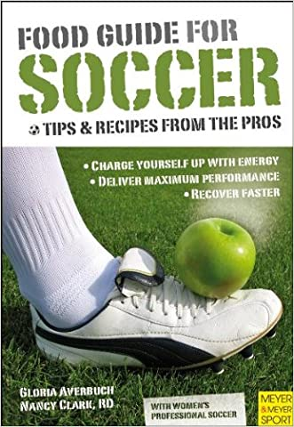 Food Guide for Soccer: Tips & Recipes from the Pros