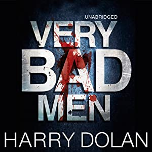 Very Bad Men | [Harry Dolan]