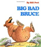 img - for Big Bad Bruce by Peet, Bill [1982] book / textbook / text book