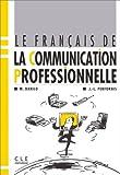 echange, troc DANILO - Le français de la communication professionnelle