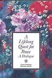 Lifelong Quest for Peace