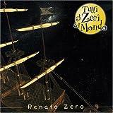 echange, troc Renato Zero - Tutti Gli Zeri Del Mondo