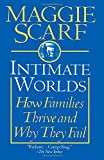 Intimate Worlds: How Families Thrive and Why They Fail