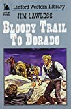 img - for Bloody Trail to Dorado book / textbook / text book