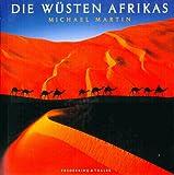 Die Wüsten Afrikas, m. Audio-CD