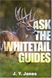 Ask the Whitetail Guides