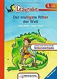 Leserabe mit Mildenberger Silbenmethode: Der mutigste Ritter der Welt