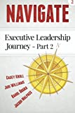 Navigate: Executive Leadership Journey - Part 2