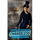 "Changeless (The Parasol Protectorate)von ""Gail Carriger"""