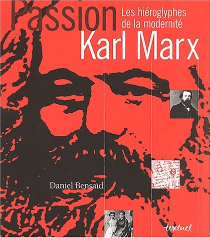Livre karl marx les hi roglyphes de la modernit for Modernite definition