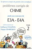Physique et chimie E3A-EA4 (ENSAM, ESTP) 2000-2002, tome 2