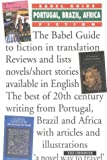 img - for Babel Guide: Portugal, Brazil, and Africa: Fiction in Translation (Babel Guides to Literature in English Translation) book / textbook / text book
