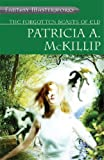 Patricia A. McKillip The Forgotten Beasts of Eld (FANTASY MASTERWORKS)