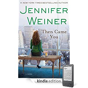 Then Came You by Jennifer Weiner Ebook for Kindle