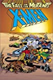 X-Men: The Fall of the Mutants (X-Men) (0785108254) by Chris Claremont