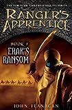 Erak's Ransom (Ranger's Apprentice, Book 7) (0399252053) by Flanagan, John