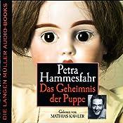 Das Geheimnis der Puppe | [Petra Hammesfahr]