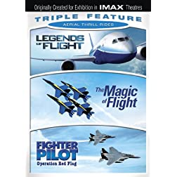 Aerial Thrill Rides Triple Feature (Legends of Flight / Magic of Flight / Fighter Pilot) (IMAX)