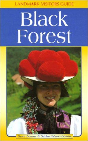 Black Forest (Landmark Visitors Guides)